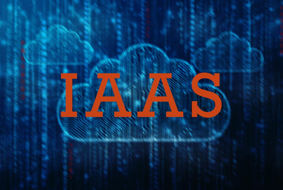 Infrastructure as a Service – IaaS