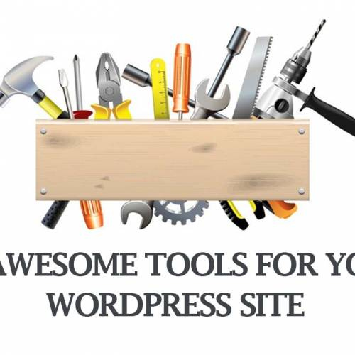 14 awesome tools for your WordPress site