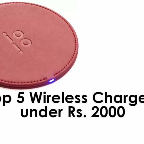 Top 5 Wireless Chargers under Rs. 2000