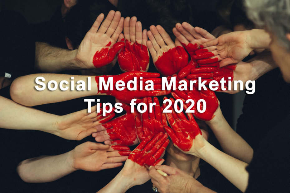 socila media marketing tips 2020